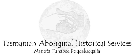 Tasmanian Aboriginal Historical Services